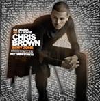 DJ Drama & Chris Brown In My Zone Rhythm & Streets