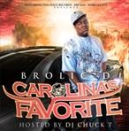 Brolic D & DJ Chuck T Carolina's Favorite Mixtape