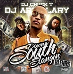 DJ Artillary & Chuck T Down South Slangin' Blends