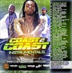 Coast 2 Coast Coast 2 Coast Instrumentals 10