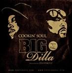 Cookin' Soul, Big Pun & Jay Dilla Big Dilla
