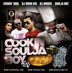 Cookin Soul, DJ Whoo Kid & DJ Woogie Cookin Soulja Boy