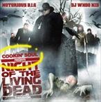 Cookin Soul, DJ Whoo Kid & Notorious B.I.G. Night Of The Living Dead