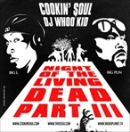 DJ Whoo Kid & Cookin Soul Night of The Living Dead Pt. 3