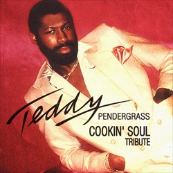 Cookin Soul Teddy Pendergrass Front Cover