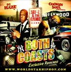 Cookin Soul, DJ Haze & Worldstarhiphop.com Jay-Z & The Game 'The Best Of Both Coasts'