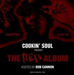 Cookin' Soul & DJ Whoo Kid The RED Album (Game Vs. Jay-Z)