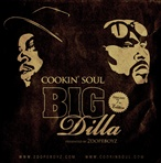Cookin Soul, Big Pun & J Dilla Big Dilla