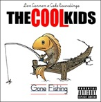 Don Cannon & The Cool Kids Gone Fishing