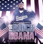 Crooked I The Block Obama