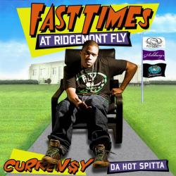 Curren$y Fast Times At Ridgemont Fly Front Cover