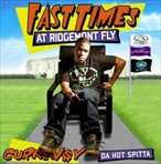 Curren$y Fast Times At Ridgemont Fly