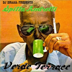 Curren$y & DJ Drama Presents Spitta Andretti - Verde Terrace Front Cover