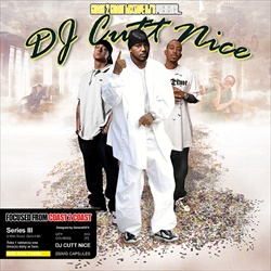 DJ Cutt Nice Focused From Coast 2 Coast Series 3 Front Cover