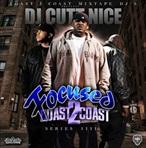 DJ Cutt Nice Focused From Coast 2 Coast Vol. 4