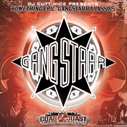 DJ Cutt Nice Something Epic Gangstarr Classics Disc 2 Front Cover