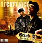 DJ Cutt Nice Grind Time