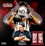DJ Cutt Nice I Got This Vol. 2