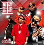 DJ Cutt Nice I Got This Vol. 3