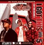 DJ Cutt Nice I Got This Vol. 5