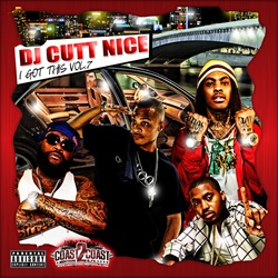 DJ Cutt Nice I Got This Vol. 7 Front Cover