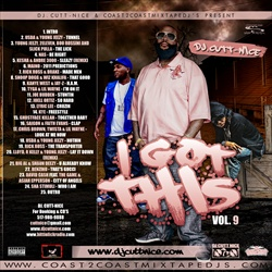 DJ Cutt Nice I Got This Vol. 9 Front Cover