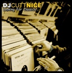 DJ Cutt Nice Looking For Classics Vol. 1