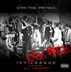 DJ Holiday & CyHi The Prynce Ivy League: Kick Back