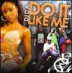 DJ D.A. Do It Like Me