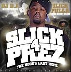 DJ D.A. Slick 4 Prez