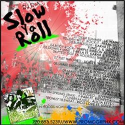 DJ D.A. Slow Ya Roll Back Cover