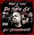 Three 6 Mafia 6ix Commandments (Da Mafia 6ix)