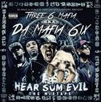 Da Mafia 6ix Hear Sum Evil