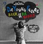 Da Youngfellaz Back 2 Basics