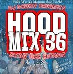 DJ DCeezy Hoodmix Vol. 36