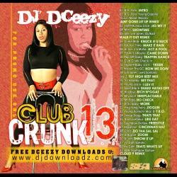 DJ DCeezy Club Crunk 13 Back Cover