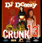 DJ DCeezy Club Crunk 13