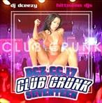DJ DCeezy Club Crunk 17