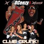 DJ DCeezy Club Crunk 7
