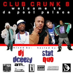 This Is Club Crunk 8 'Welcome 2 Da Pool Palace' Thumbnail