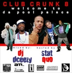 DJ DCeezy This Is Club Crunk 8 'Welcome 2 Da Pool Palace'