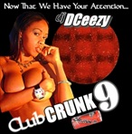 DJ DCeezy Club Crunk 9