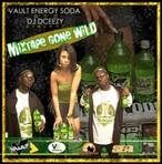 Vault Energy Soda & DJ DCeezy Mixtape Gone Wild
