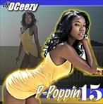 DJ DCeezy P-Poppin 15