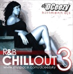 DJ DCeezy R&B Chillout 3