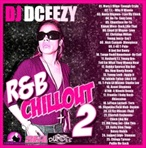 DJ DCeezy R&B Chillout 2