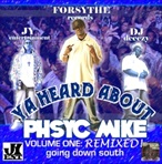 DJ DCeezy Ya Heard About Phsyc Mike