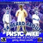DJ DCeezy Ya Heard About Phsyc Mike