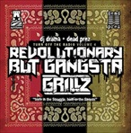 DJ Drama & Dead Prez Revolutionary But Gangsta Grillz Mixtape