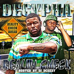 Decypha & DJ DCeezy Reality Check Front Cover